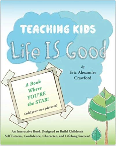 Teaching Kids Life IS Good Cover
